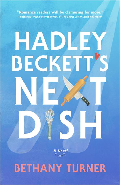 Hadley Becketts Next Dish Book Cover