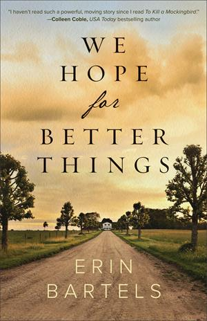 We Hope for Better Things Book Cover