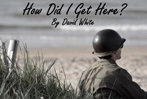 how did I get here by David White